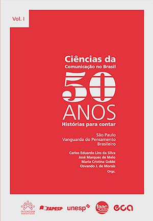 Ciências da Comunicação - 50 anos. v.1