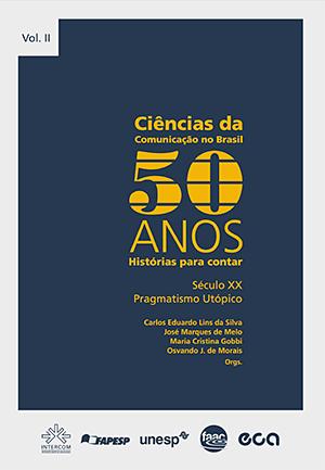 Ciências da Comunicação - 50 anos. v.2