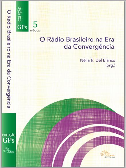 Rádio brasileiro na era da convergência
