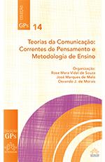 Teorias da Comunicação - Correntes e Metodologia