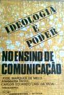 ideologia e poder no ensino de Comunicação