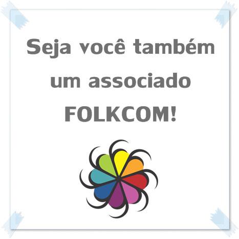 Seja você também um associado Folkcom!